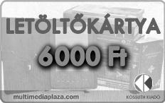 letöltőkártya 6000 Ft